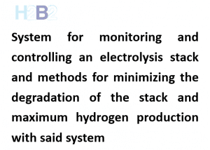 "The international application ""System for monitoring and controlling and Electrolysis Stack and methods for minimizing the degradation of the stack and maximum hydrogen production with said system"""